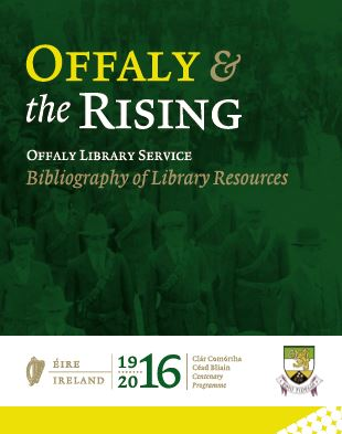 Offaly 1916 Bibliography