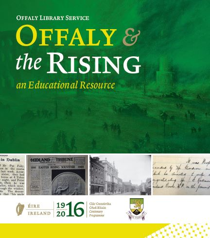 Offaly 1916 an Educational Resource