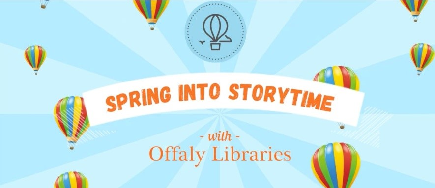 Spring into story time with Offaly libraries
